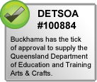 Buckhams has the tick of approval to supply the Queensland Department of Education and Training SOA #100884 - Arts and Crafts